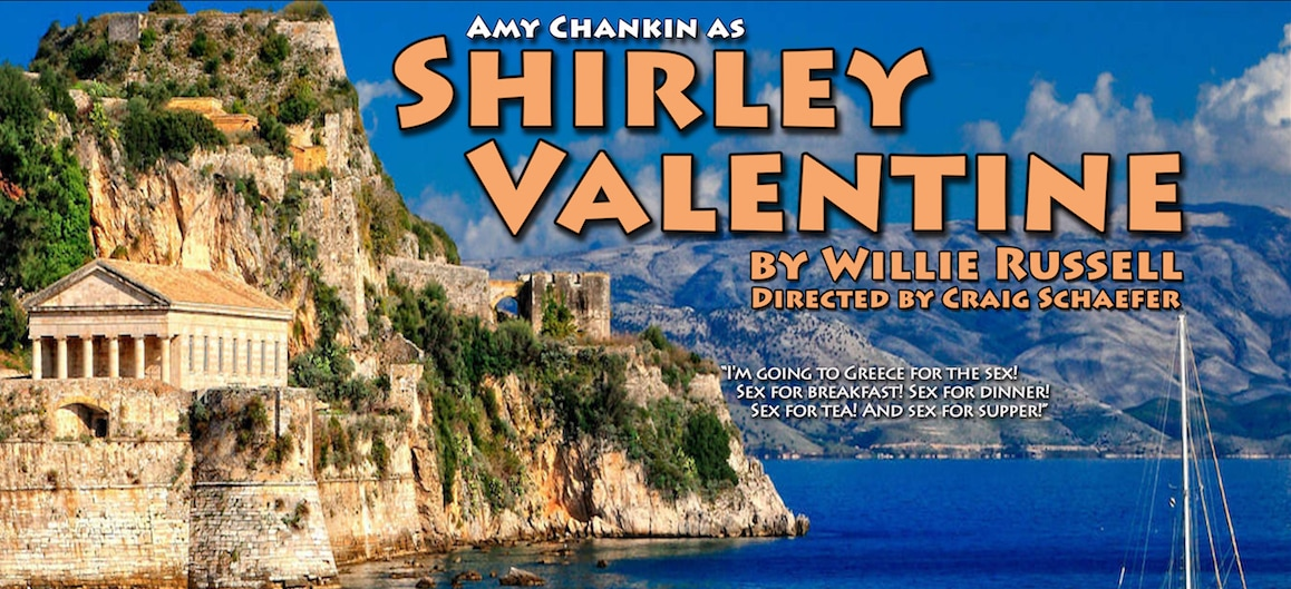 Shirley Valentine Sept 22-24
